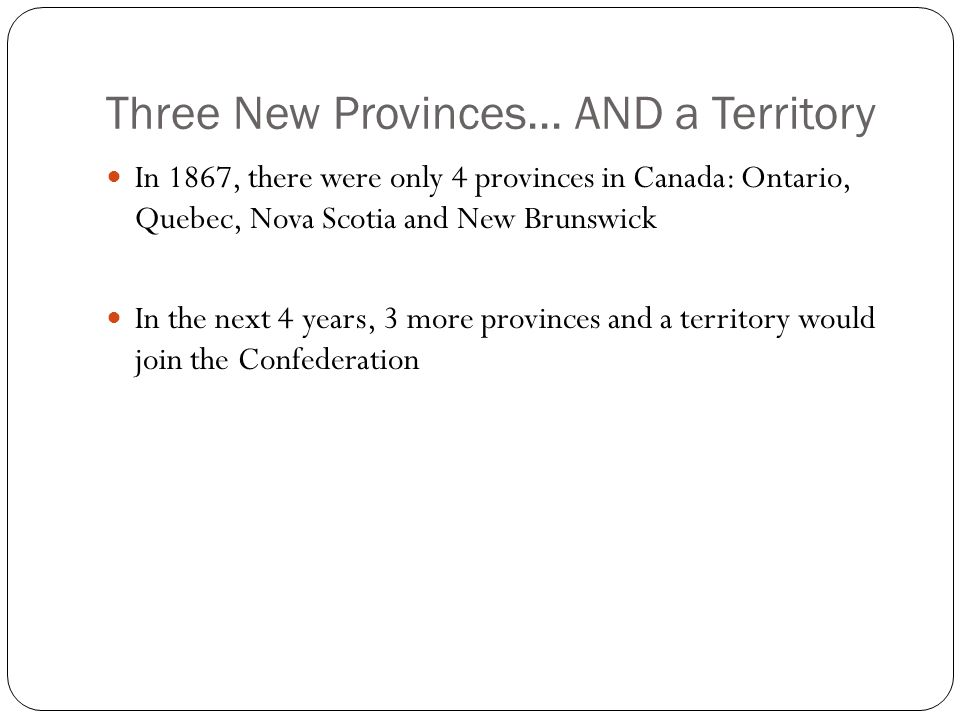 Three New Provinces...