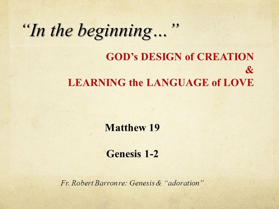 Matthew 19 Genesis 1-2 Fr.