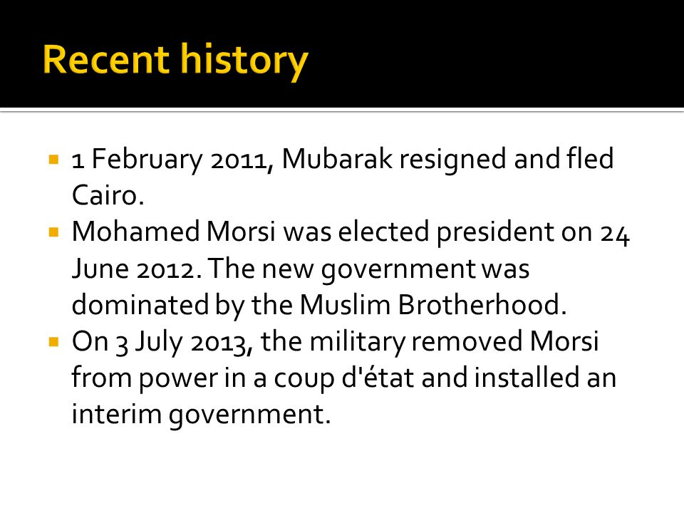  1 February 2011, Mubarak resigned and fled Cairo.