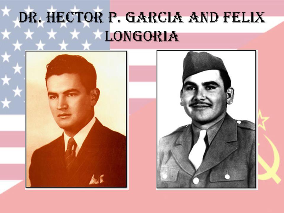 Dr. hector p. garcia and felix longoria