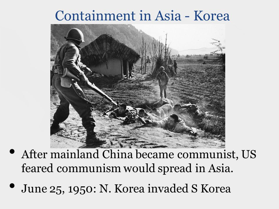 After mainland China became communist, US feared communism would spread in Asia.