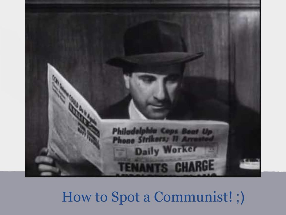 How to Spot a Communist! ;)