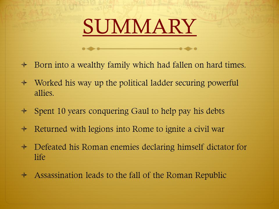SUMMARY  Born into a wealthy family which had fallen on hard times.