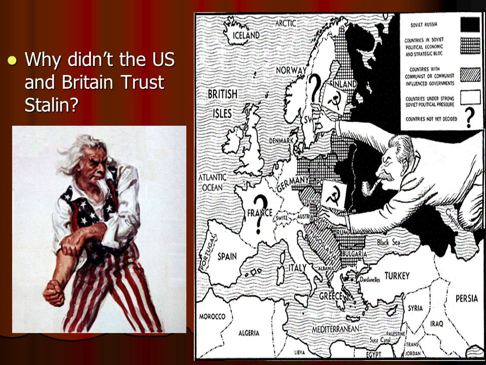 Why didn't the US and Britain Trust Stalin? Why didn't the US and Britain Trust Stalin?