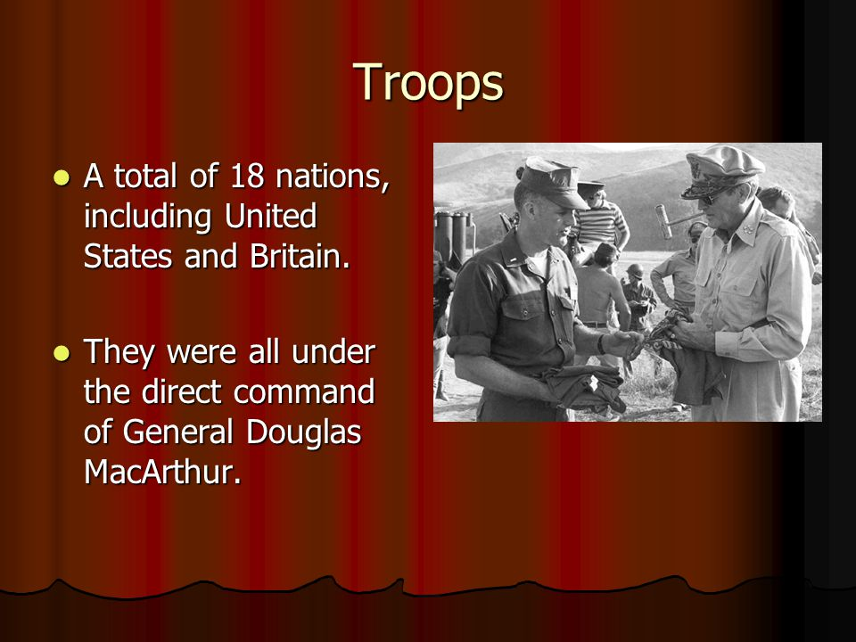 Troops A total of 18 nations, including United States and Britain.