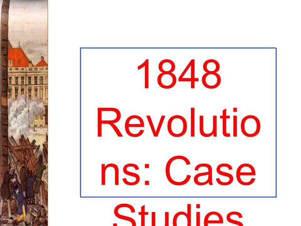 1848 Revolutio ns: Case Studies