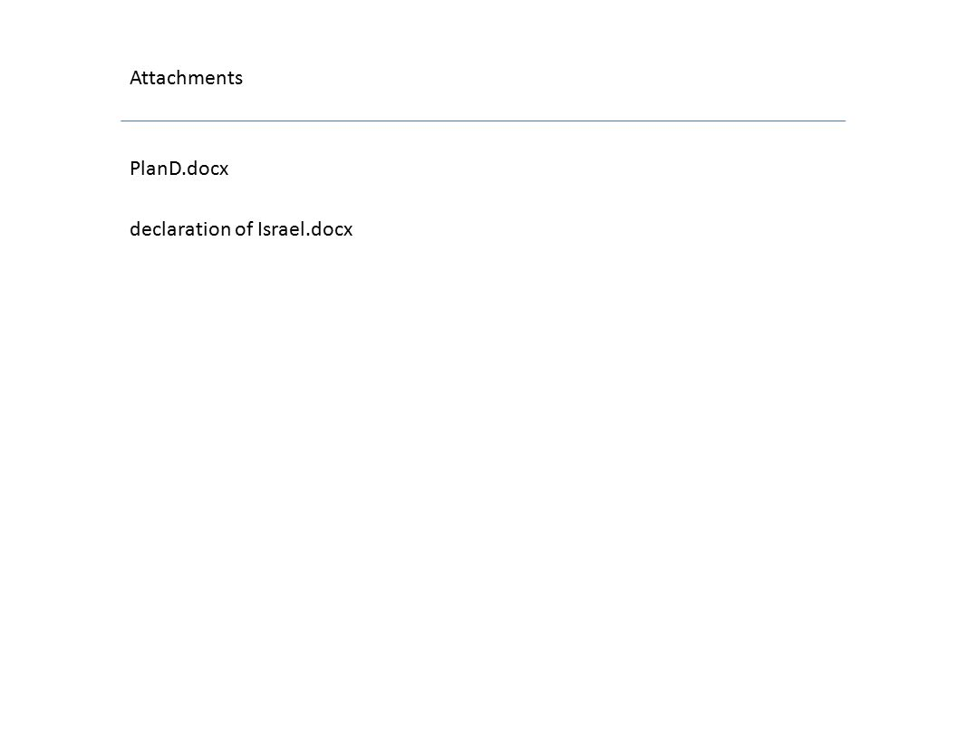 Attachments PlanD.docx declaration of Israel.docx