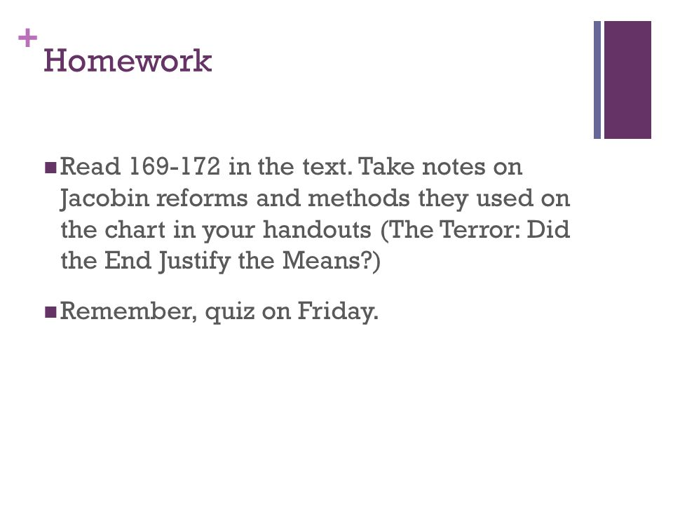 + Homework Read 169-172 in the text.
