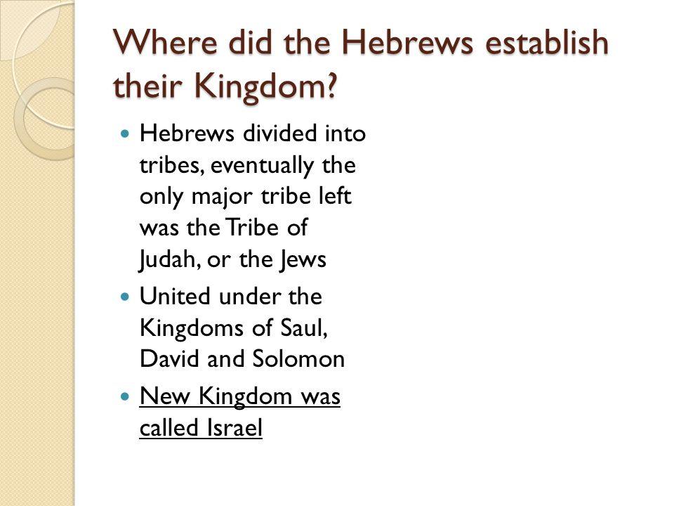 Where did the Hebrews establish their Kingdom.