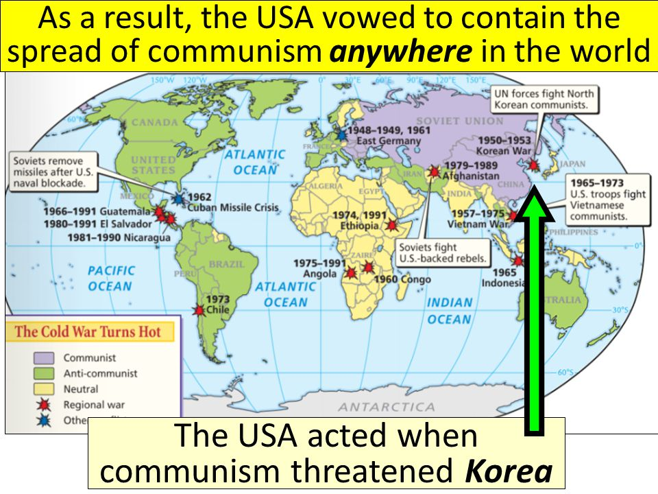"The USA was afraid of a ""domino effect"" in which communist nations make their neighbors fall to communism"