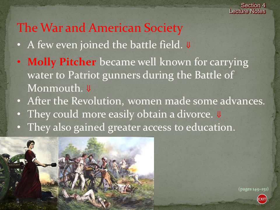 (pages 149–151) The War and American Society Although African Americans and women had helped with the Revolutionary War effort, greater equality and l