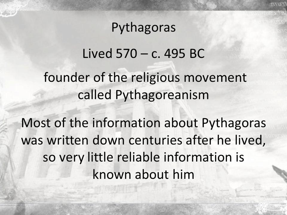 Pythagoras Lived 570 – c.