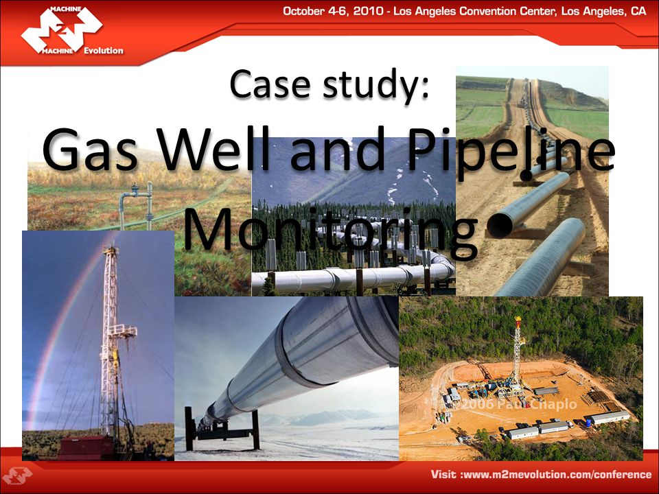 Case study: Gas Well and Pipeline Monitoring