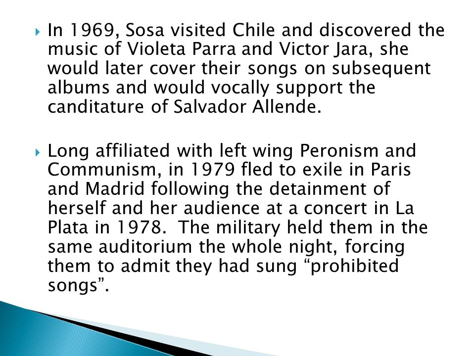  Sosa returned to Argentina multiple times, in the face of the dictatorship.