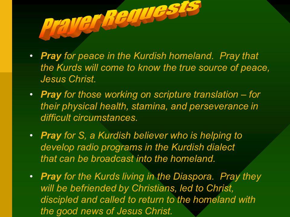 Pray for peace in the Kurdish homeland.