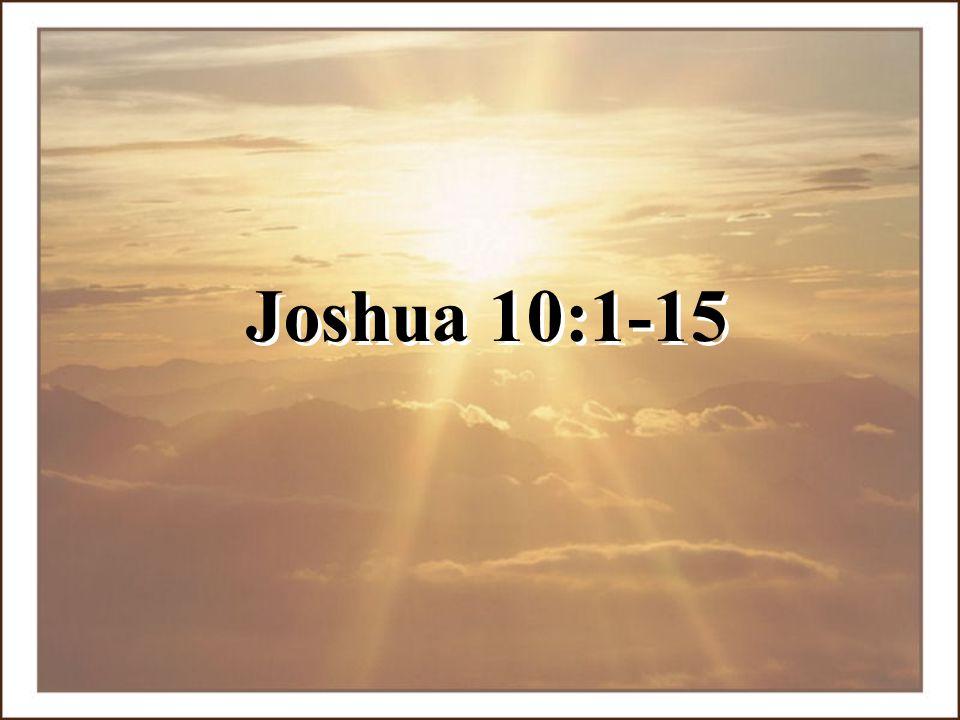 Joshua 10:1-15