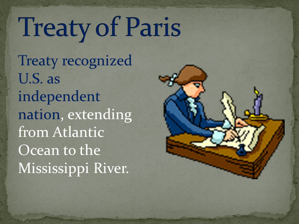 Treaty recognized U.S.
