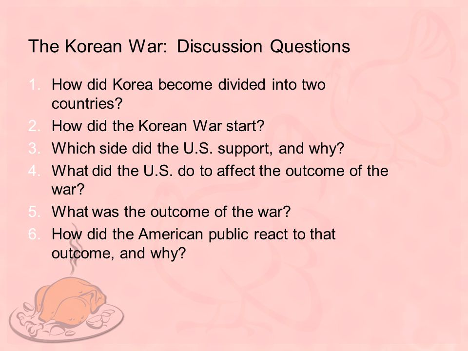Going back to our original questions: 1.How did Korea become divided into two countries.