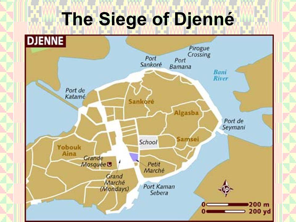 The Siege of Djenné