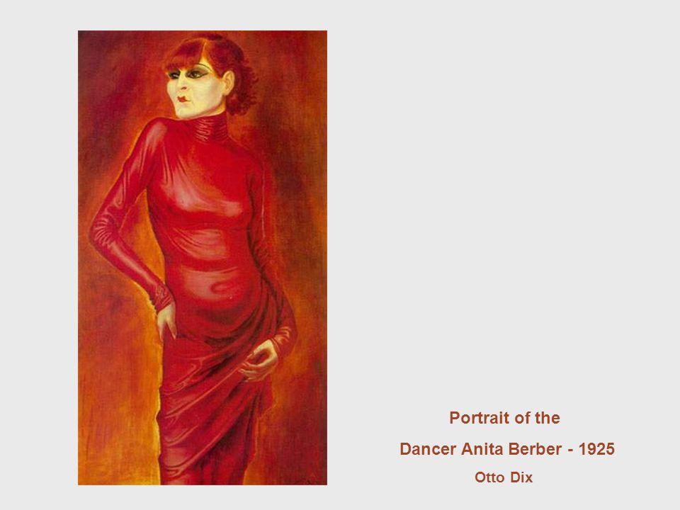 Portrait of the Dancer Anita Berber - 1925 Otto Dix