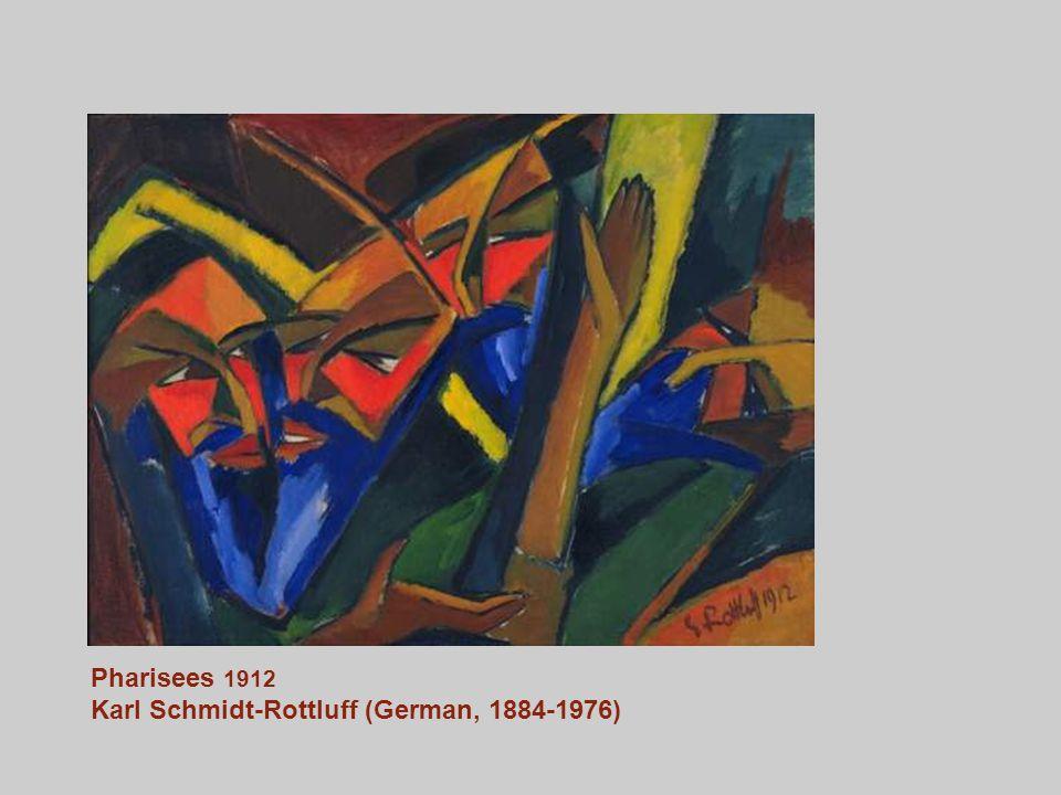 Pharisees 1912 Karl Schmidt-Rottluff (German, 1884-1976)