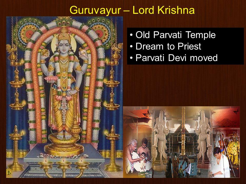 12 Old Parvati Temple Dream to Priest Parvati Devi moved Guruvayur – Lord Krishna