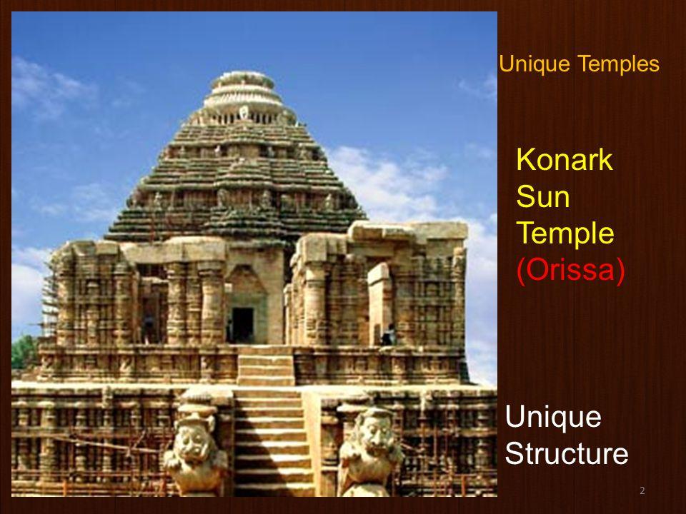 2 Konark Sun Temple (Orissa) Unique Structure Unique Temples