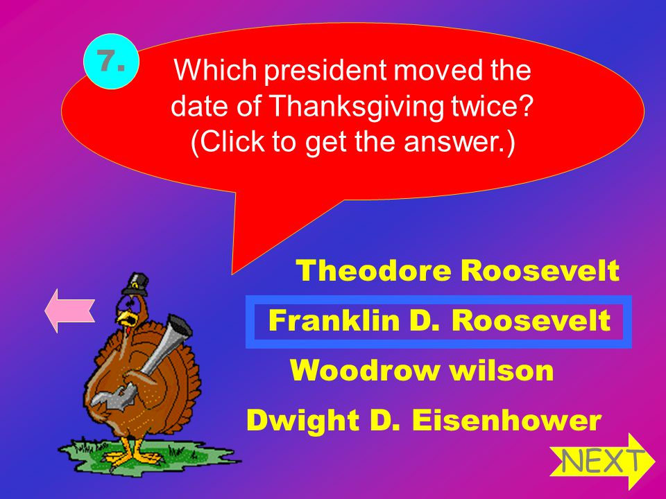 Which president moved the date of Thanksgiving twice.