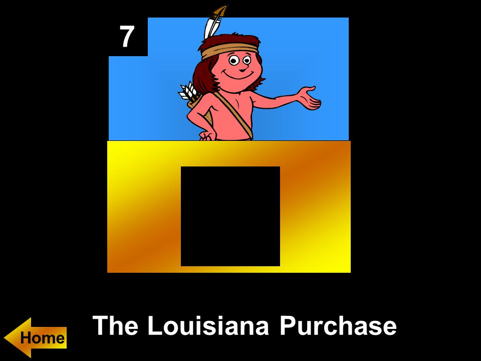 7 The Louisiana Purchase