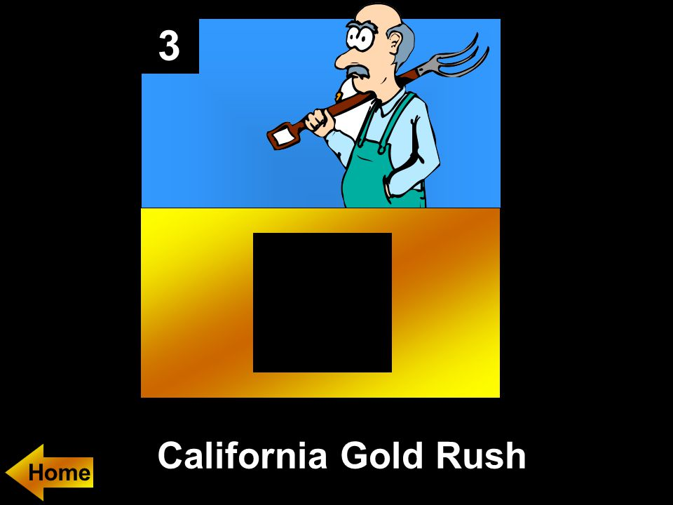 3 California Gold Rush