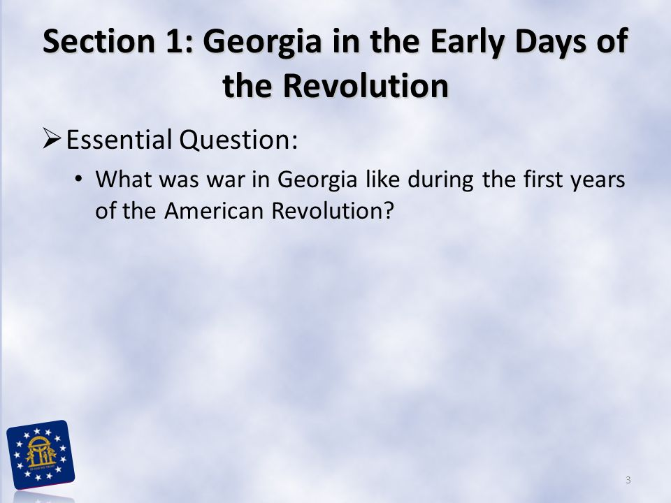 Section 2: Georgia in the Latter Part of the Revolution  What term do I need to know? siege 14