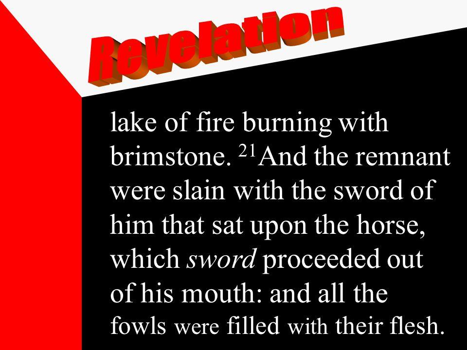 lake of fire burning with brimstone.