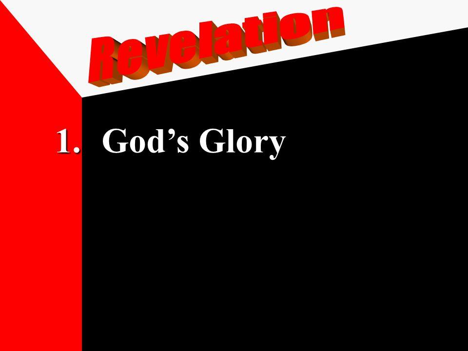 1.God's Glory