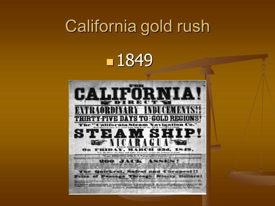 California gold rush 1849