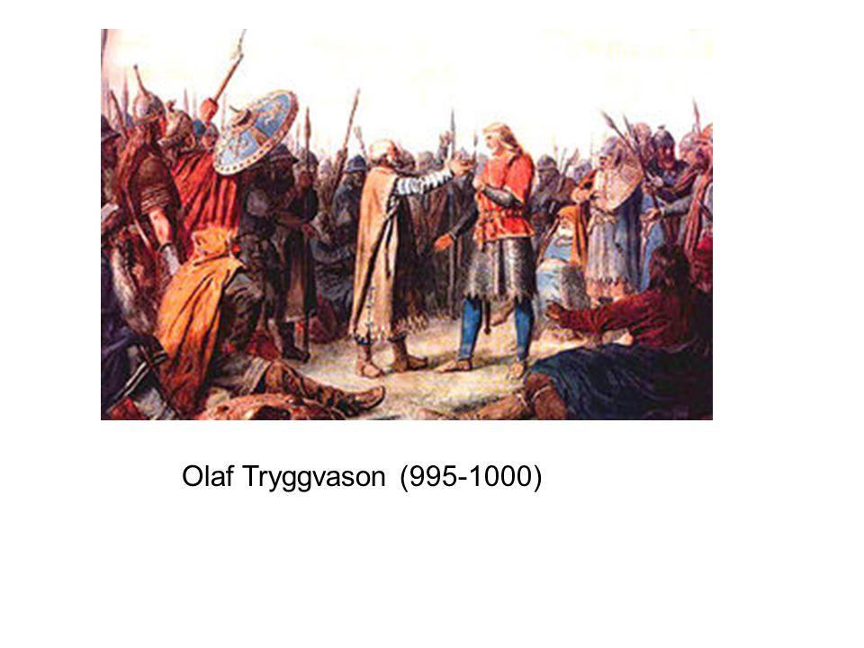Olaf Tryggvason (995-1000)