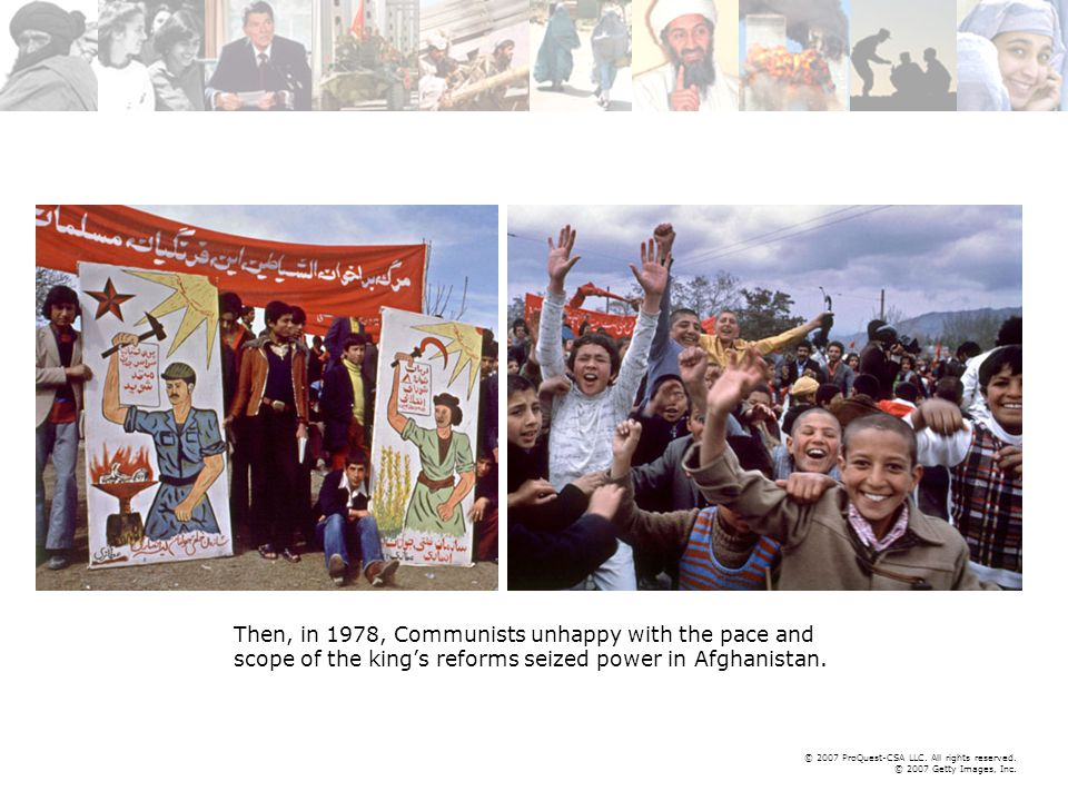 © 2007 ProQuest-CSA LLC. All rights reserved. © 2007 Getty Images, Inc. Then, in 1978, Communists unhappy with the pace and scope of the king's reform