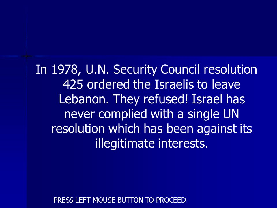 In March 1978, Israel attacked PLO positions in south Lebanon and occupied a 10 km (six mile)-wide strip north of the Lebanese border.