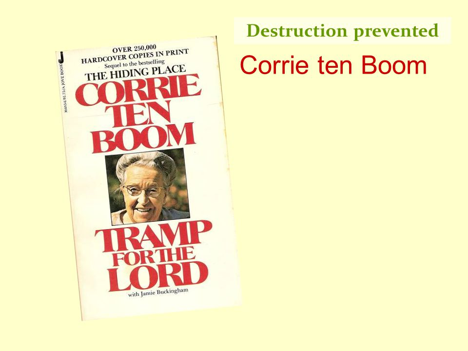 Corrie ten Boom Destruction prevented