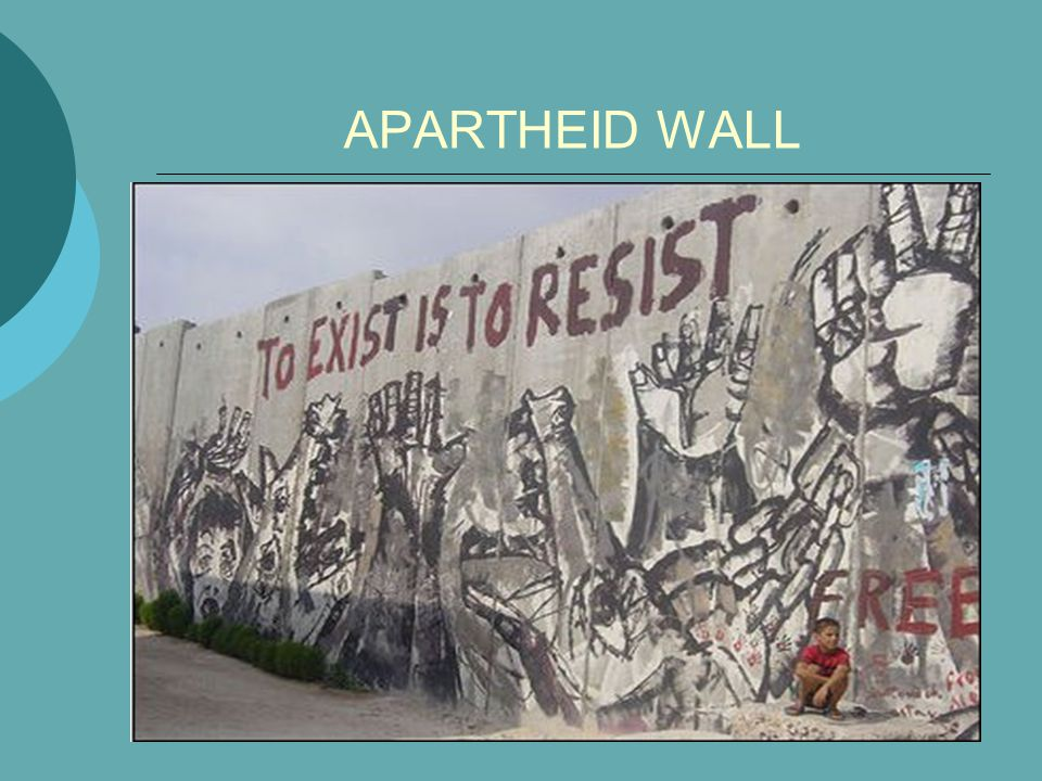 APARTHEID WALL