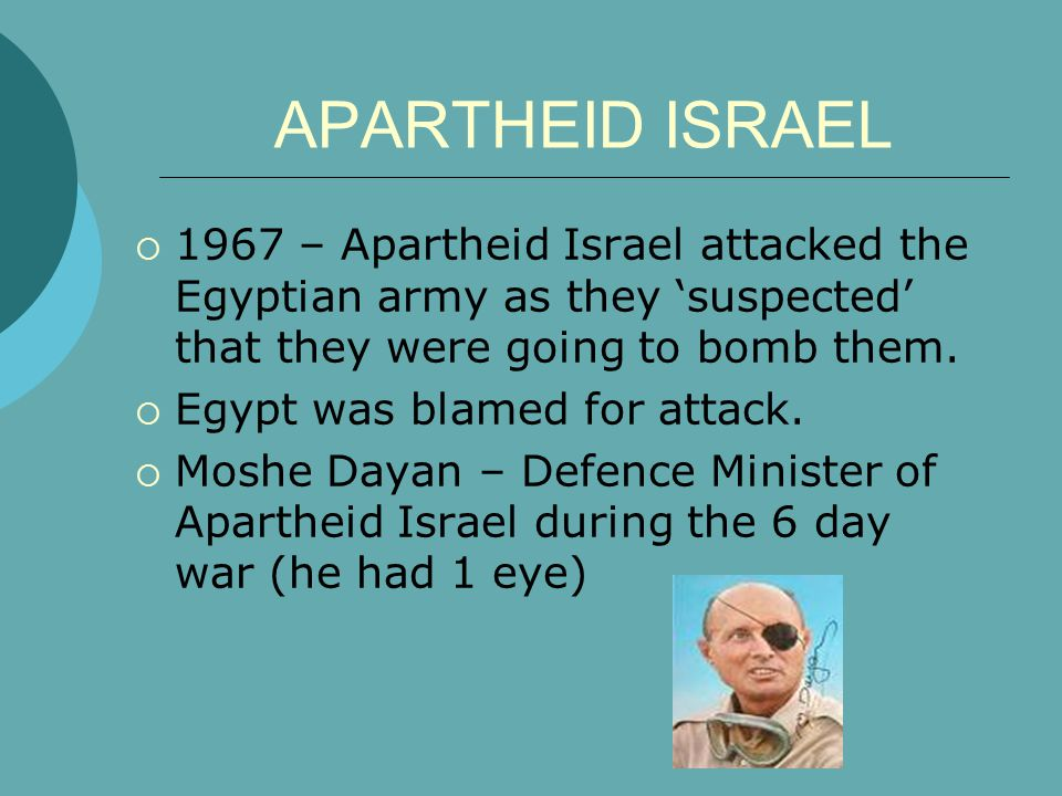 APARTHEID ISRAEL  1967 – Apartheid Israel attacked the Egyptian army as they 'suspected' that they were going to bomb them.