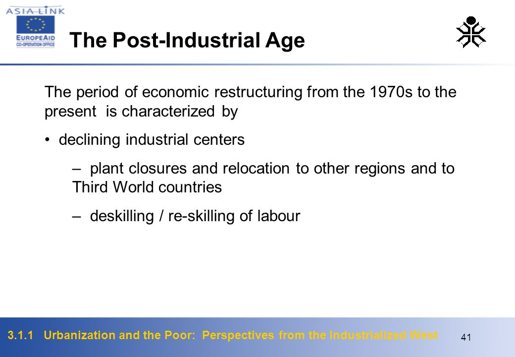 3.1.1 Urbanization and the Poor: Perspectives from the Industrialized West 41 The period of economic restructuring from the 1970s to the present is ch