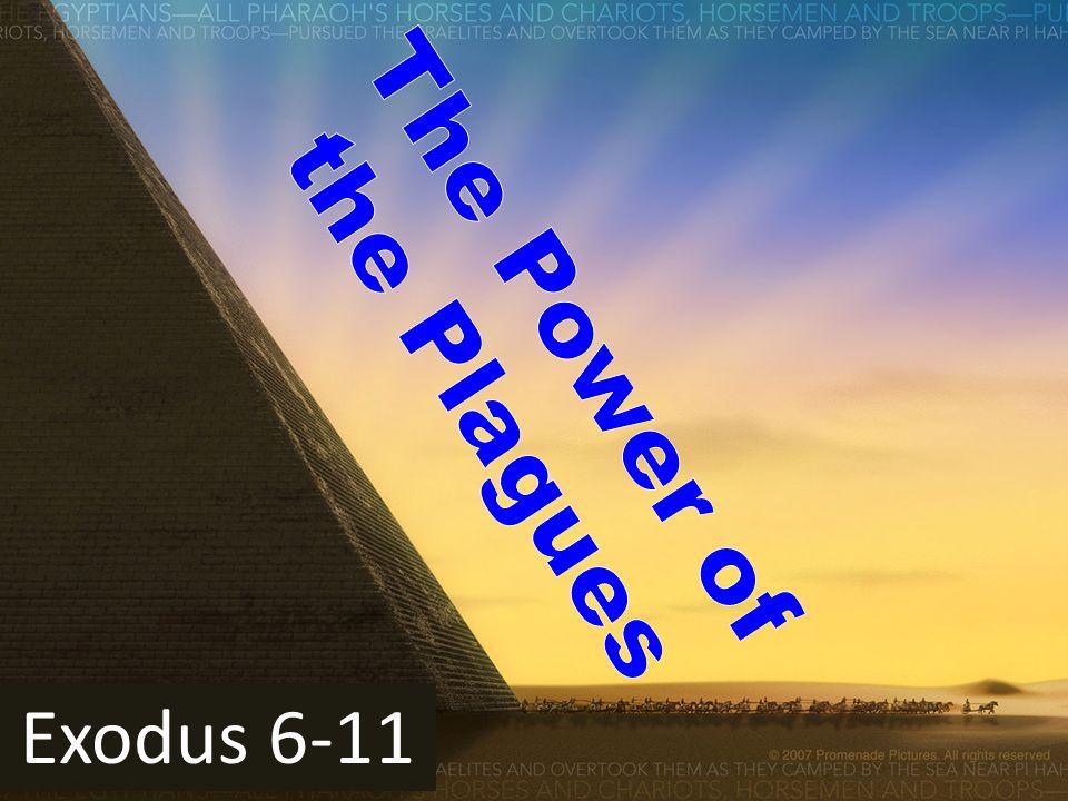 Exodus 6-11