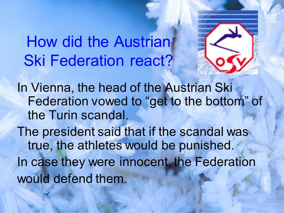 How did the Austrian Ski Federation react.