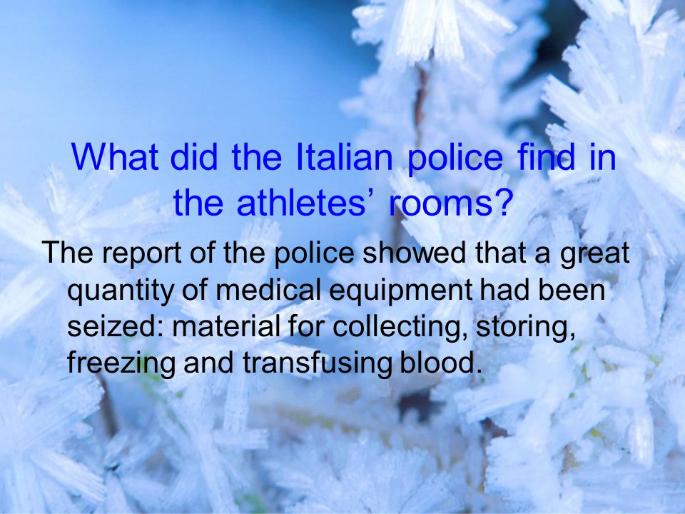 What did the Italian police find in the athletes' rooms.