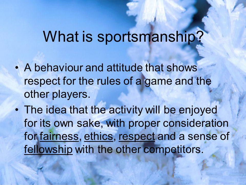 What is sportsmanship.