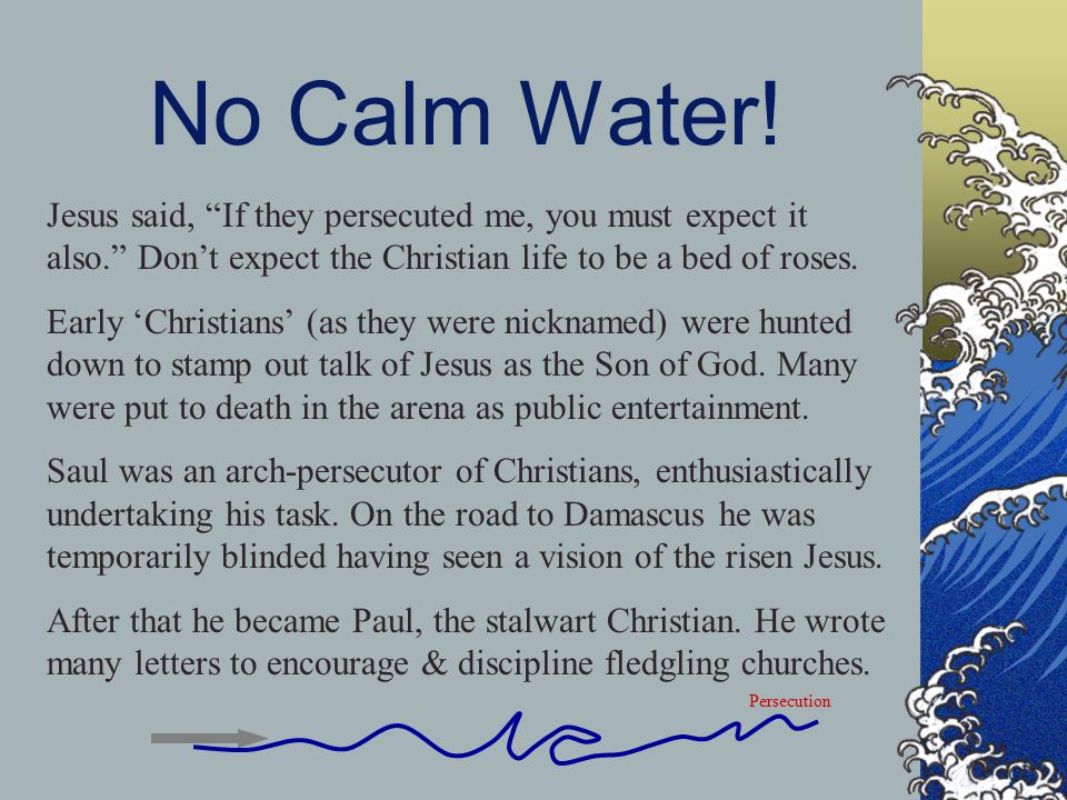 No Calm Water.