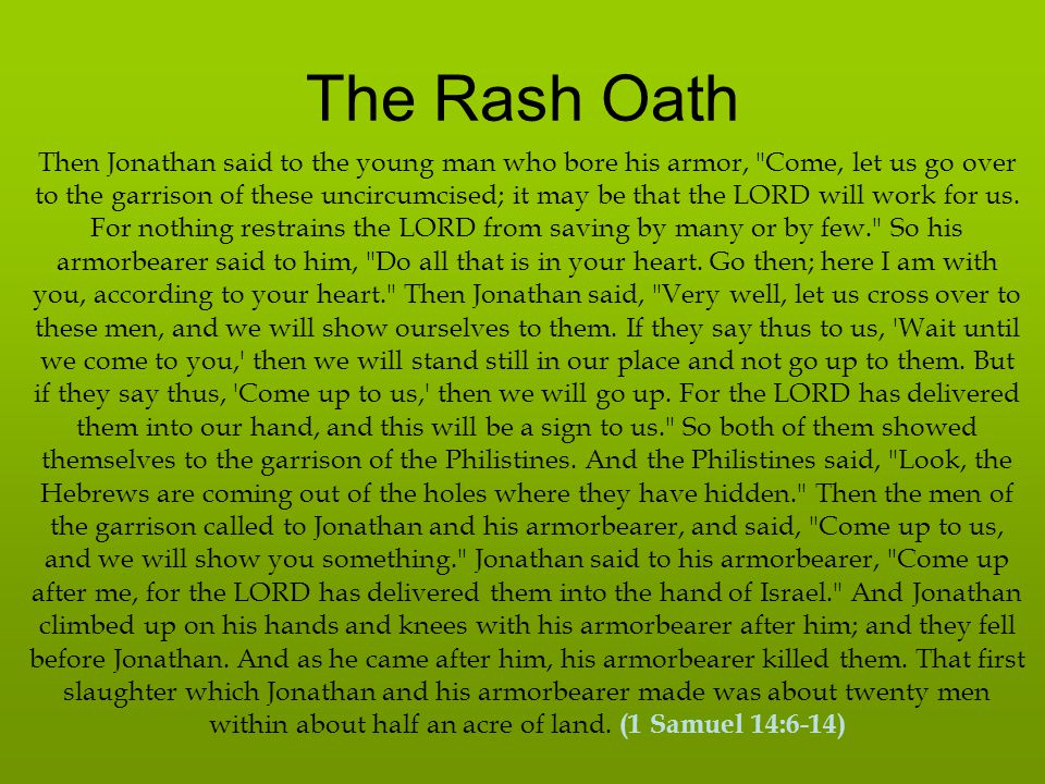 The Rash Oath And there was trembling in the camp, in the field, and among all the people.