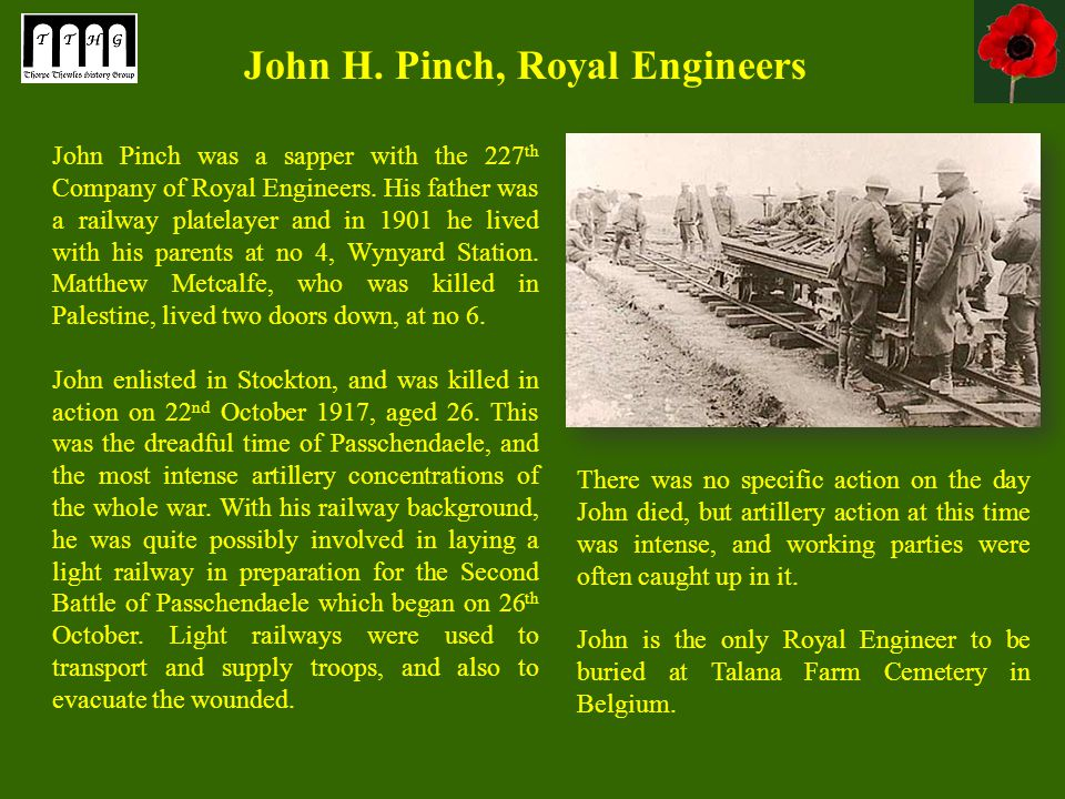 John Pinch was a sapper with the 227 th Company of Royal Engineers.