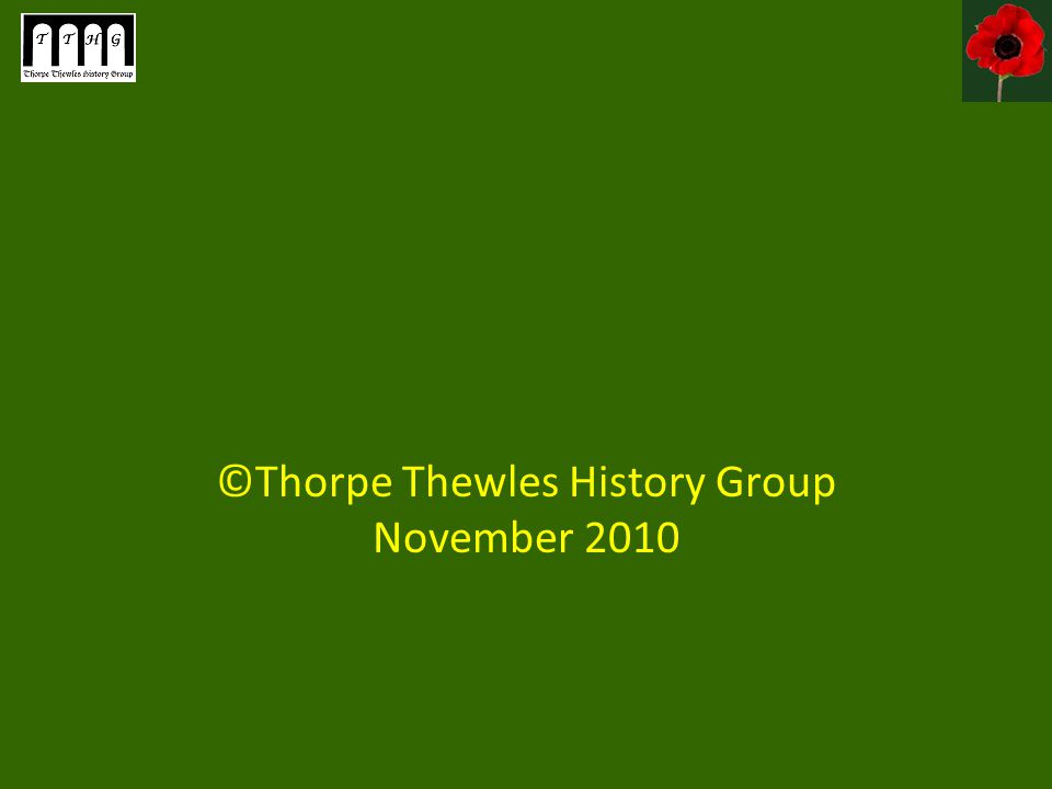 ©Thorpe Thewles History Group November 2010