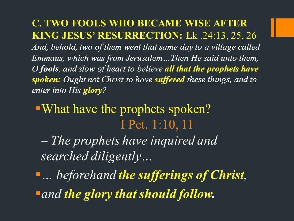 What have the prophets spoken.1. The Sufferings of Christ: Psa.